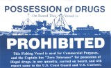 "POSSESSION OF DRUGS COMMERCIAL FISHING STICKER, Blue on White  8"" W X 5.25"" H, EACH"