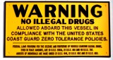 "COMMERCIAL BOATER USCG REQUIRED DRUG DECAL WARNING PLAQUE, Black on Yellow Plastic, 7.5"" W x 4"" H x 1/8"" Depth, Each"